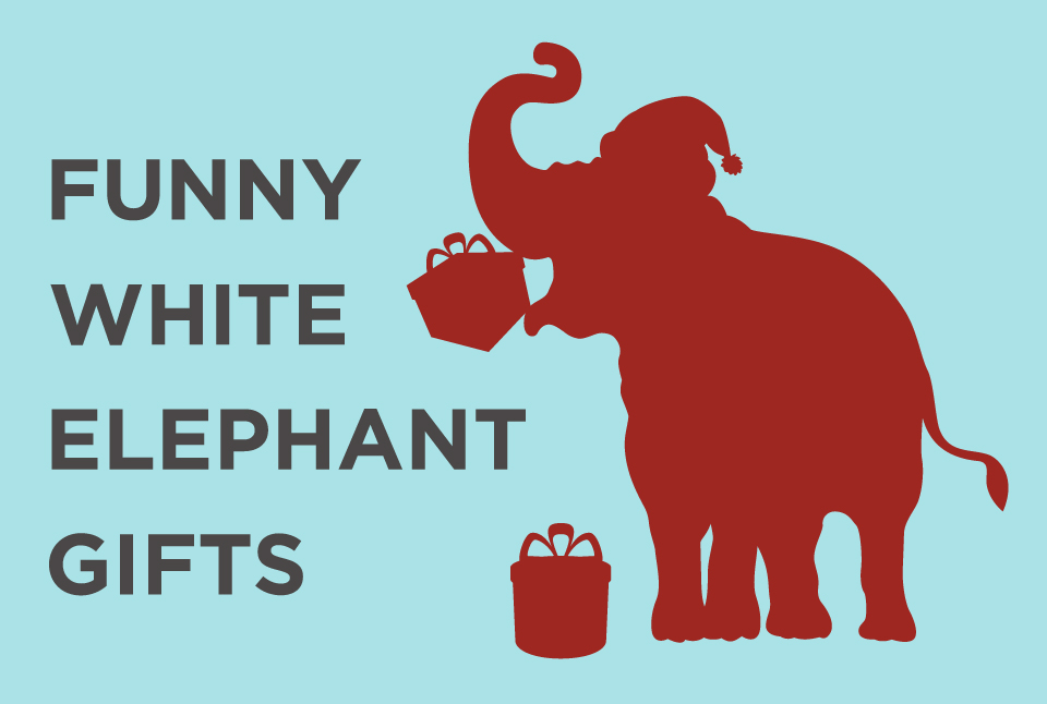 Funny Ideas For White Elephant Gifts Best Elephant 2017