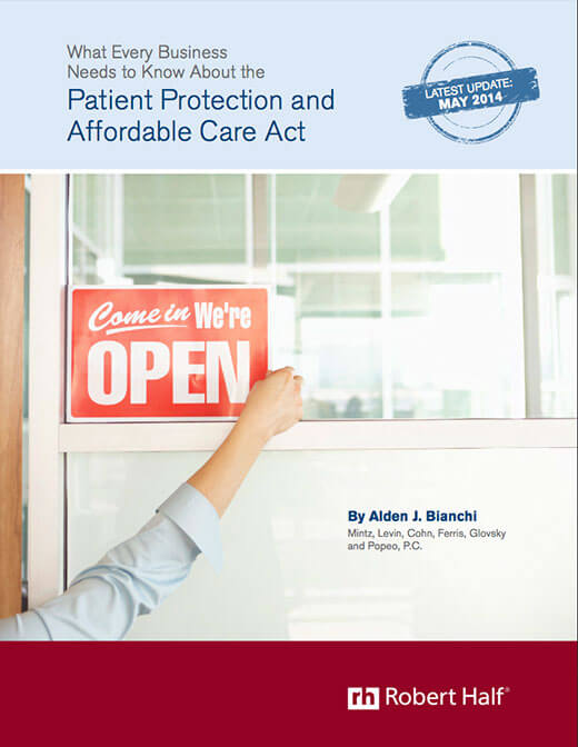 The cover of the Robert Half guide What Every Business Needs to Know About the Patient Protection and Affordable Care Act