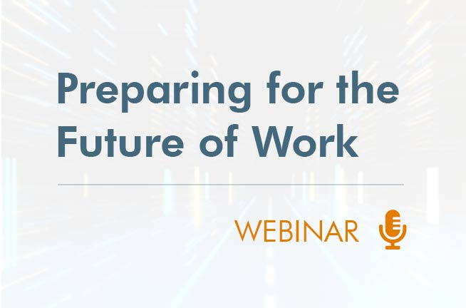 Preparing for the Future of Work Webinar