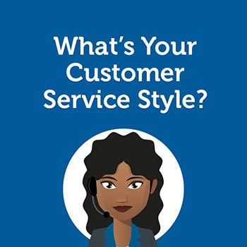 What is Your Customer Service Style?