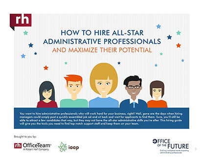 How to Hire All-Star Administrative Proffessionals and Maximize Their Potential Infographic
