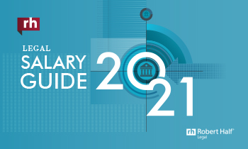 Robert Half Salary Guide 2021 for Legal: View the pdf