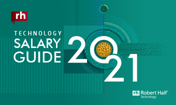 Robert Half Salary Guide 2021 for Technology: View the pdf