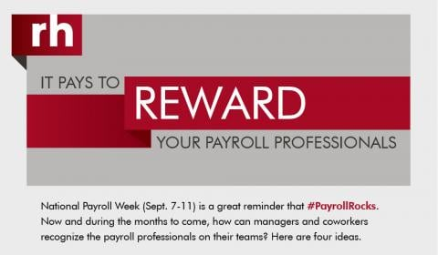 Graphic: It Pays to Reward Your Payroll Professionals