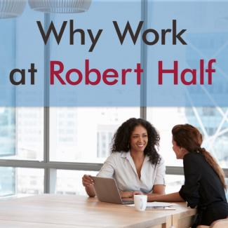 6 Reasons Why Working at Robert Half Is Awesome